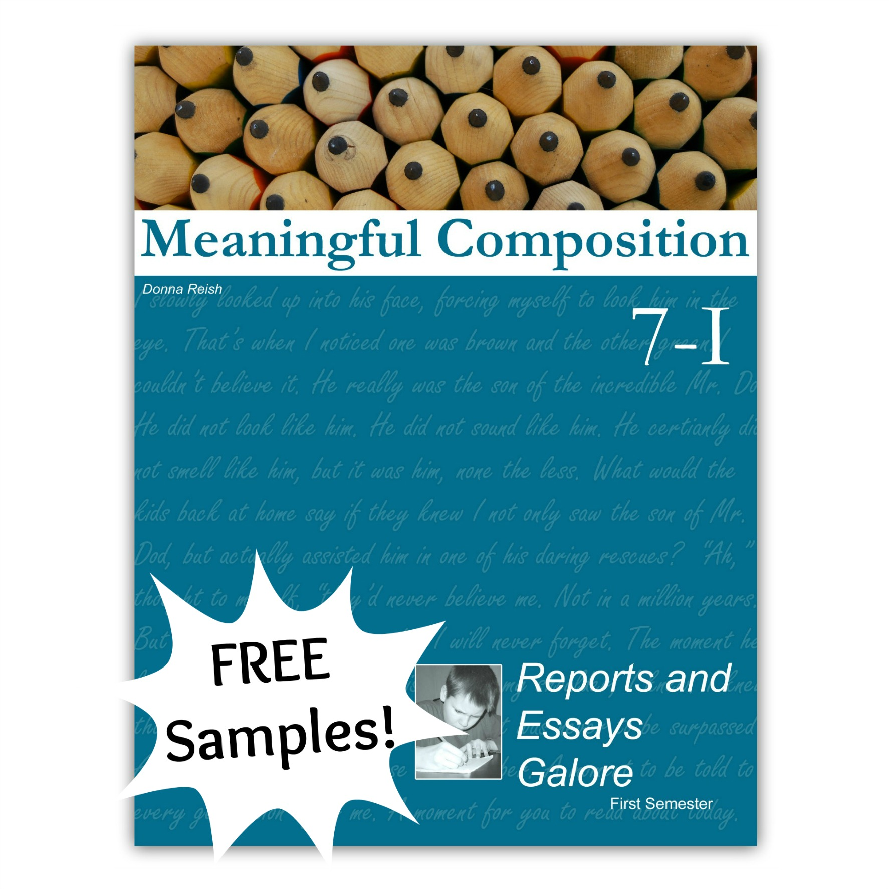 Meaningful Composition 7-I: Reports and Essays Galore