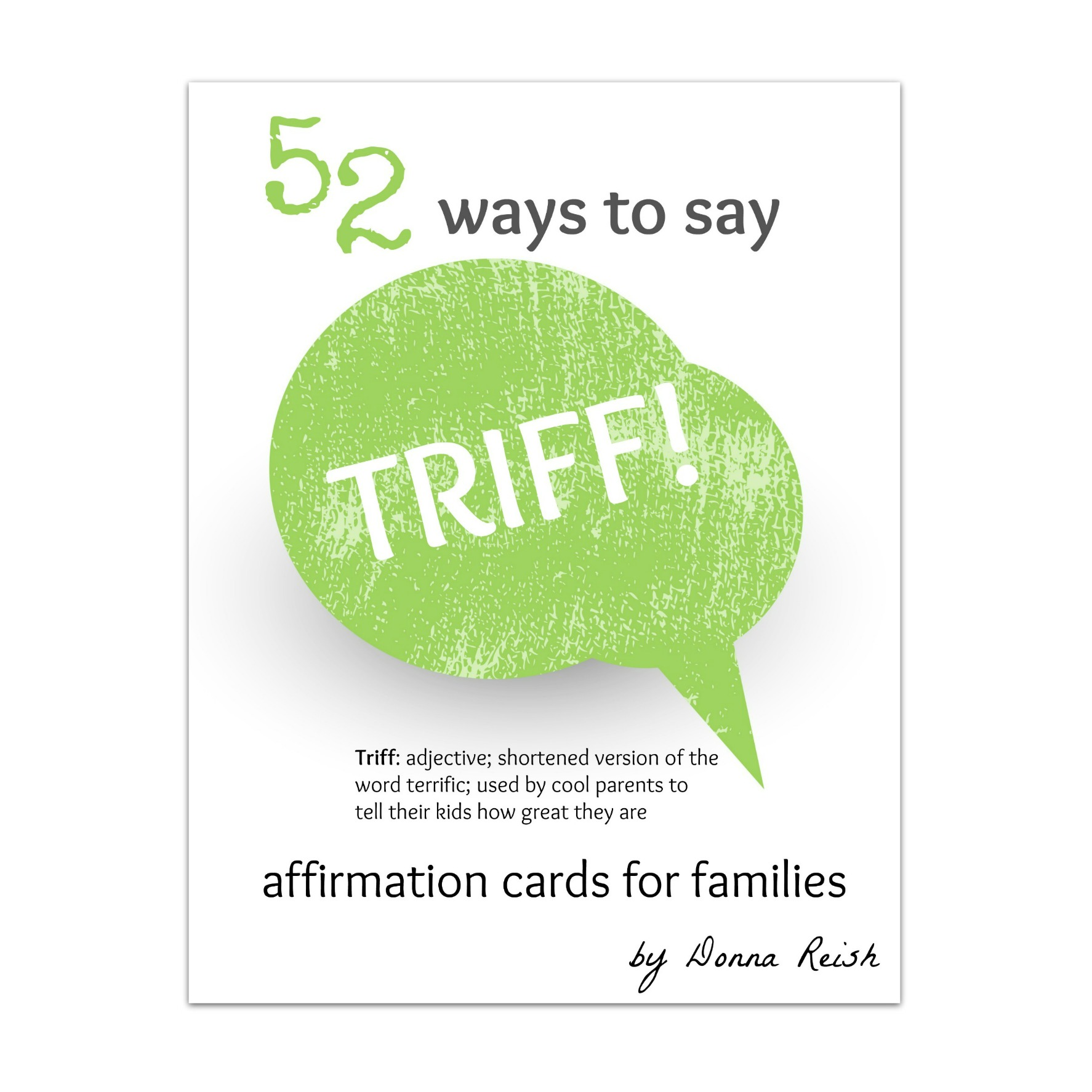 52 Ways to Say TRIFF! Affirmation Cards for Families