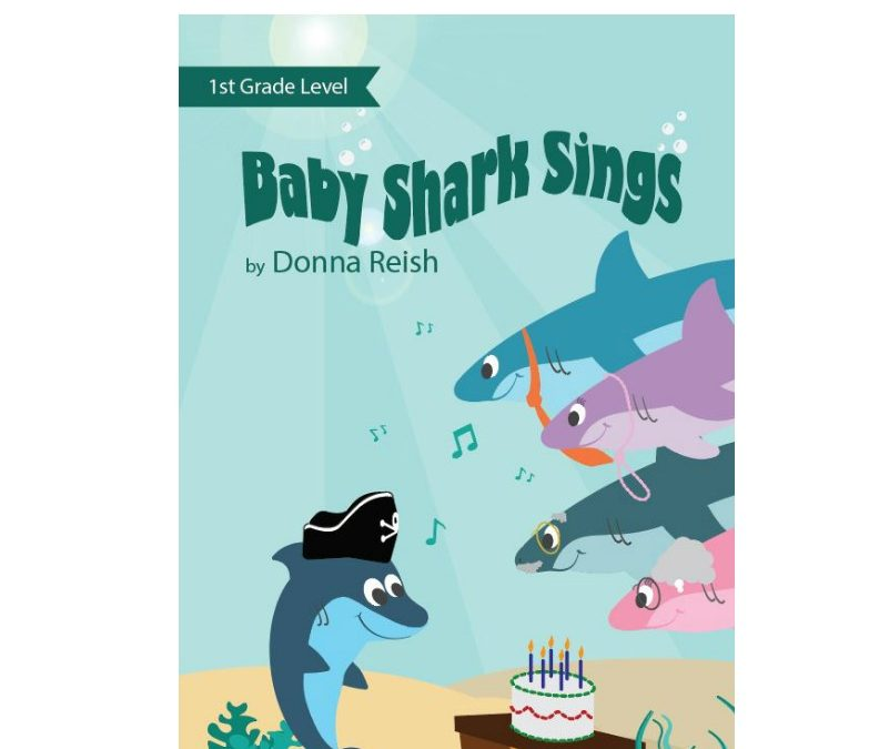 Baby Shark Sings – 1st Grade Level Reader