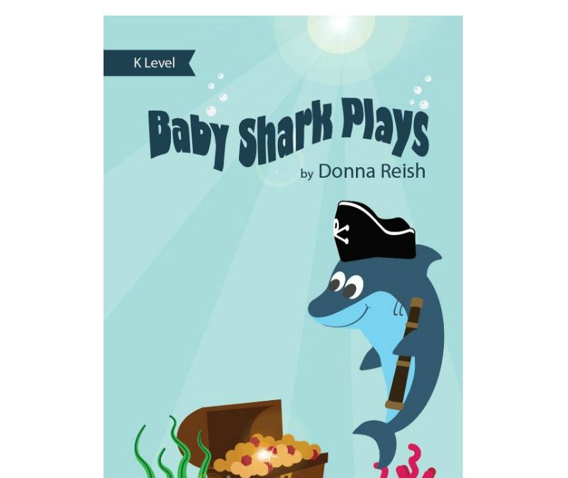 Baby Shark Plays – Kindergarten Level Reader